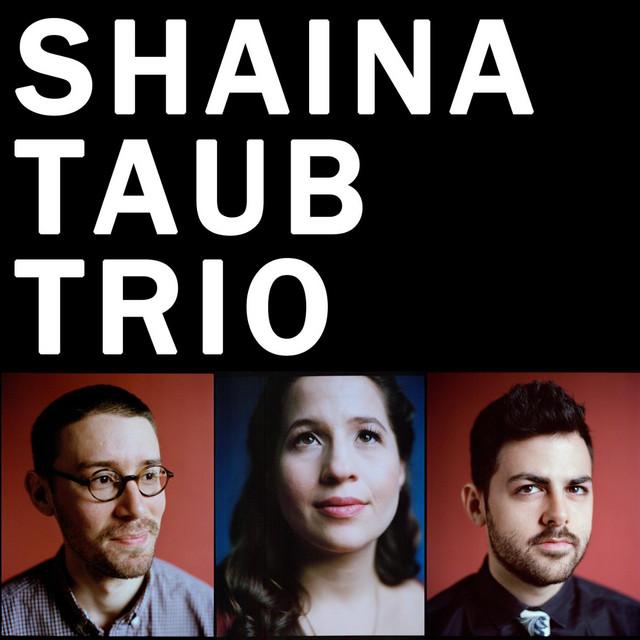 Shaina Taub Trio