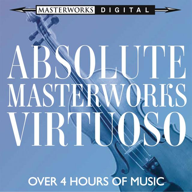 Absolute Masterworks - Virtuoso