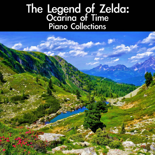 The Legend of Zelda: Ocarina of Time Piano Collections