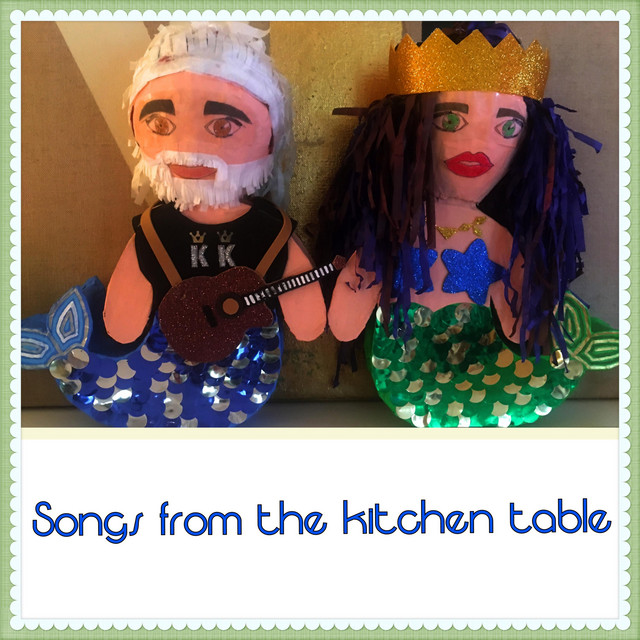 Songs from the Kitchen Table