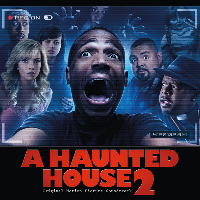 A Haunted House 2 Original Motion Picture Soundtrack Compilation By Various Artists Spotify