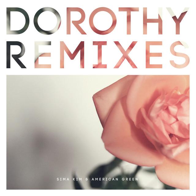 dorothy remixies