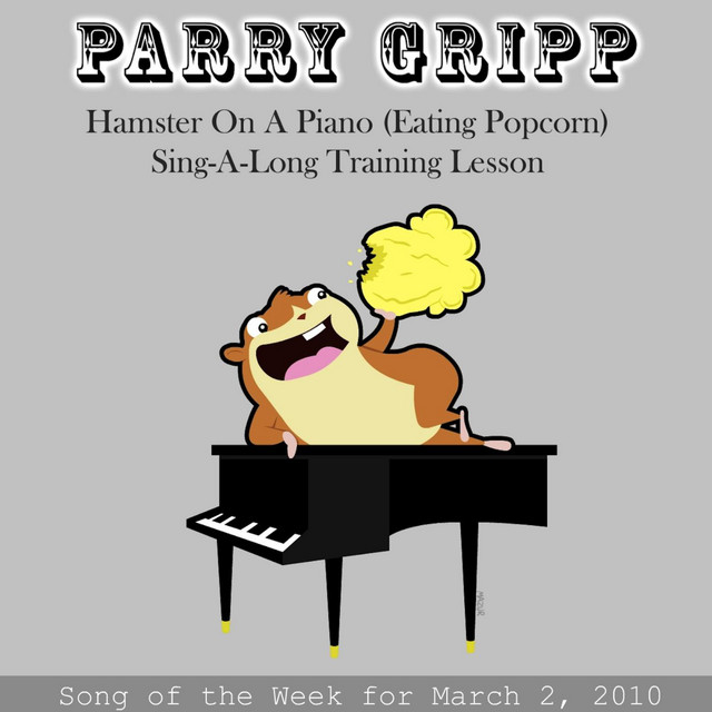 Hamster On A Piano (Eating Popcorn) Sing-a-long Training Lesson by Parry Gripp