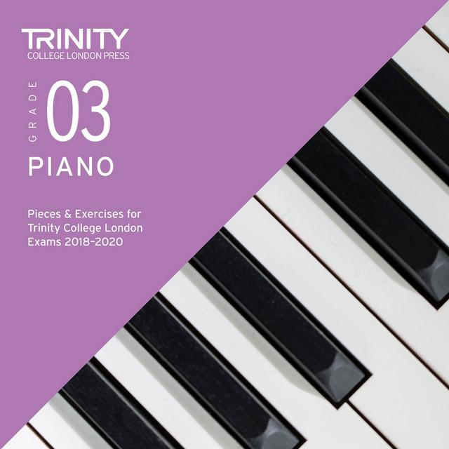 TRINITY PIANO EXAM 2018-2020 Grade 3*