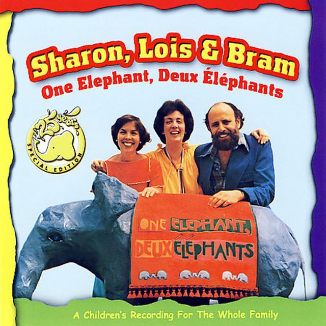 One Elephant, Deux Elephants by Sharon, Lois & Bram