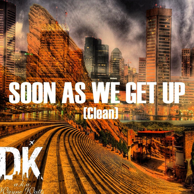 Soon as We Get Up (Radio Edit)