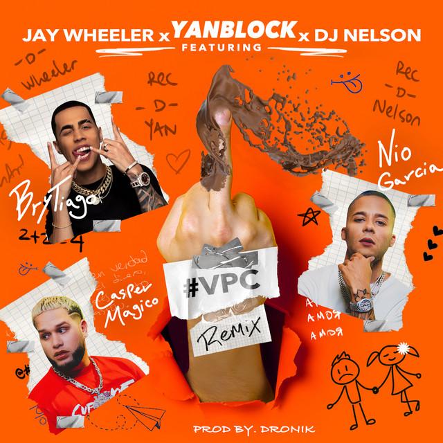Vete Pal Carajo (Remix) [feat. Jay Wheeler, Casper Magico & Dj Nelson]