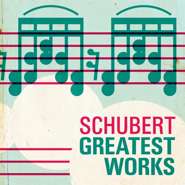 Shubert Greatest Works