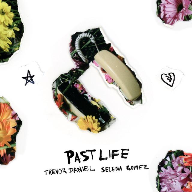 Trevor Daniel Past Life (with Selena Gomez) acapella