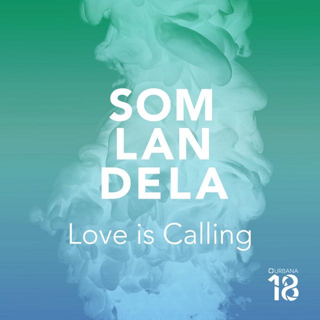 Somlandela / Love Is Calling