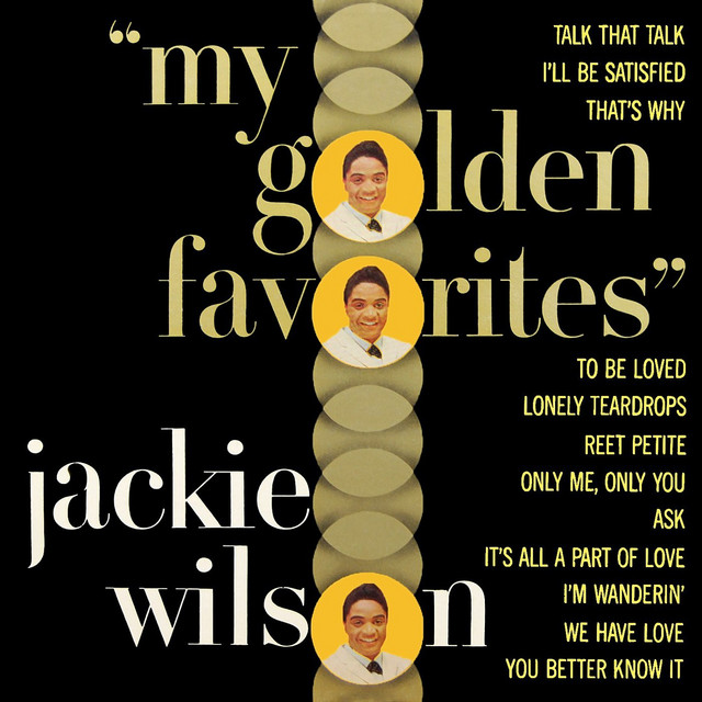 To Be Loved - song by Jackie Wilson, Berry Gordy, Tyran Carlo | Spotify