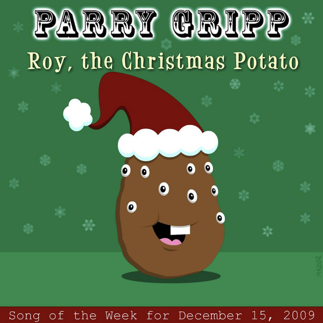 Roy the Christmas Potato by Parry Gripp