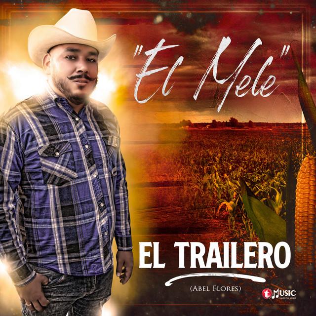 El Trailero (Abel Flores) Image