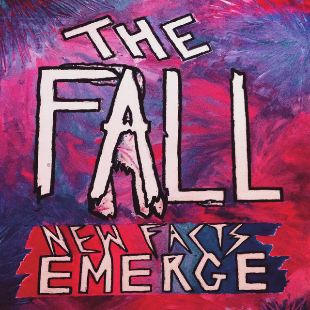 The Fall  New Facts Emerge :Replay