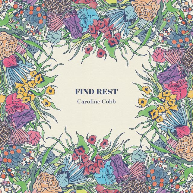 Caroline Cobb, Taylor Leonhardt - Find Rest (Matthew 11)