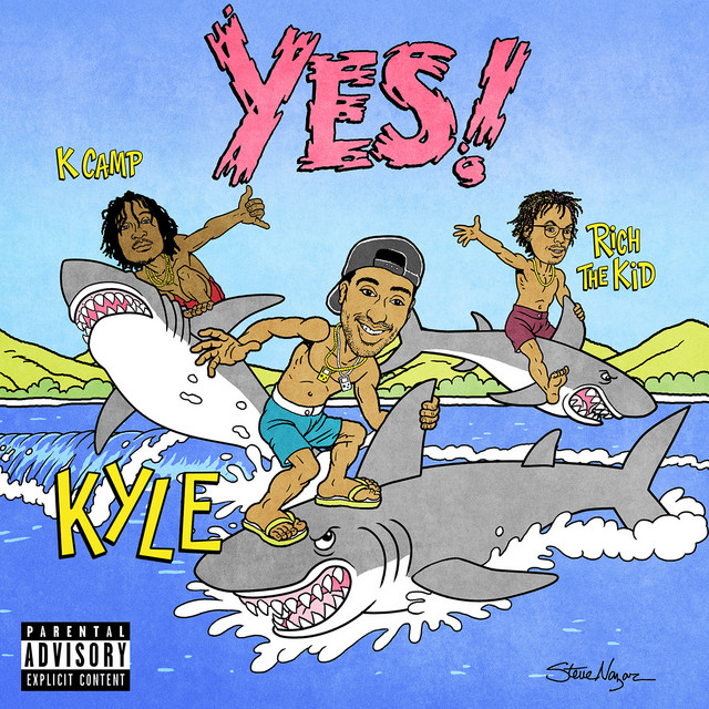 KYLE - YES! (feat. Rich The Kid & K CAMP) cover