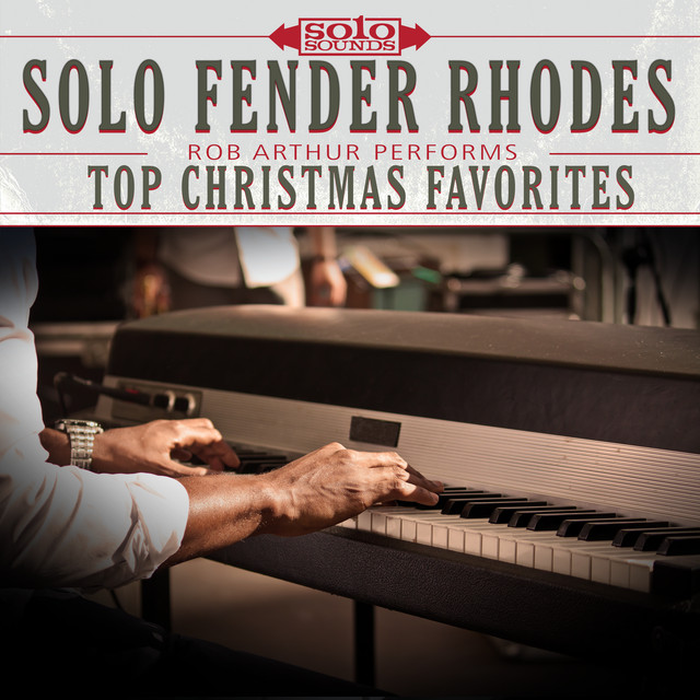 Solo Fender Rhodes Piano: Rob Arthur Performs Top Christmas Favorites