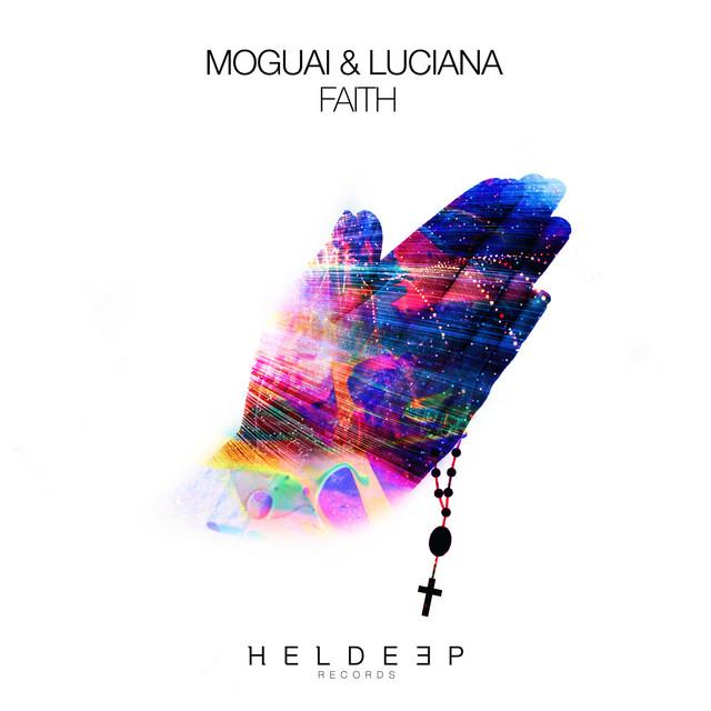 Moguai & Luciana - Faith