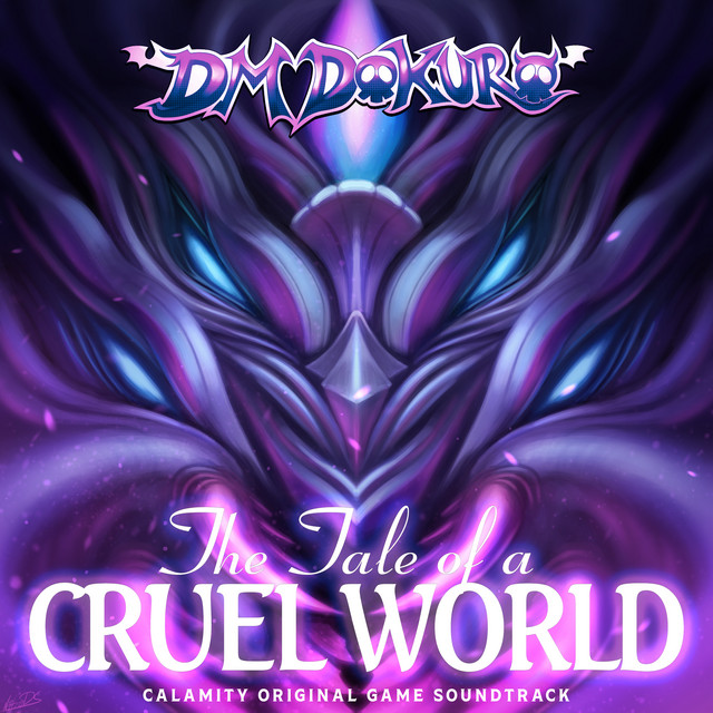 The Tale of a Cruel World (Calamity Original Game Soundtrack)