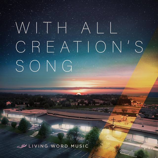 With All Creation's Song