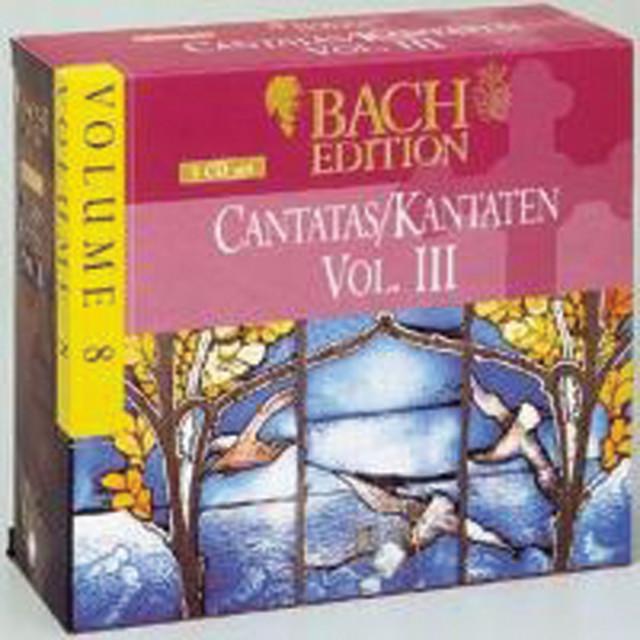 Bach Edition Vol. 8, Cantatas Vol. III Part: 2