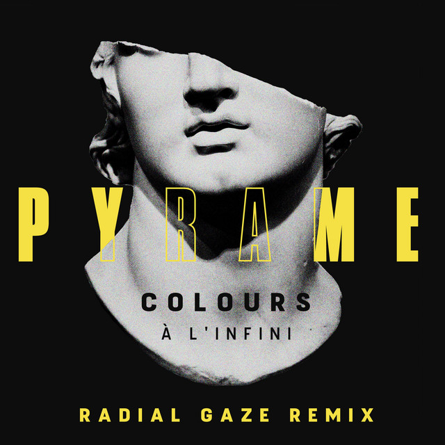 Colours (à l'infini) (Radial Gaze Remix)