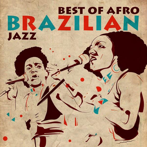 Best of Afro Brazilian Jazz