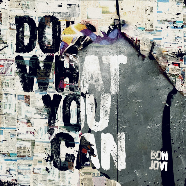 Do What You Can by Bon Jovi