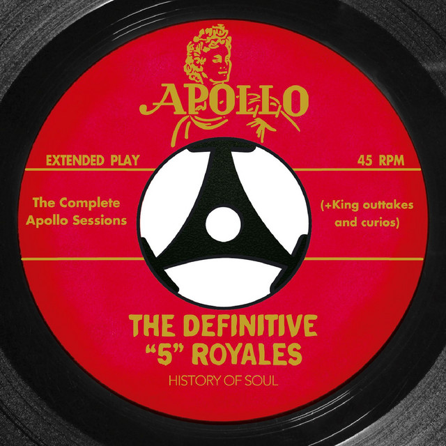 """The Definitive """"5"""" Royales: The Complete Apollo Recordings"""