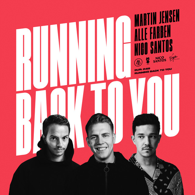 Martin Jensen, Alle Farben, Nico Santos Running back to you