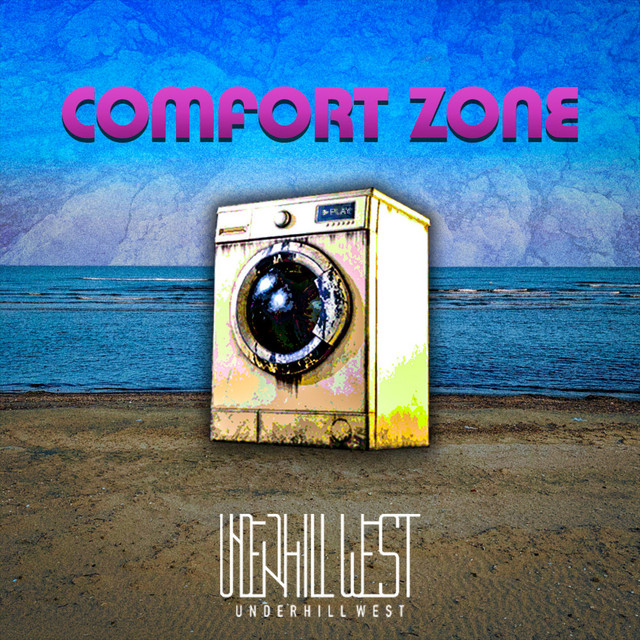 Comfort Zone - Single by Underhill West | Spotify Image