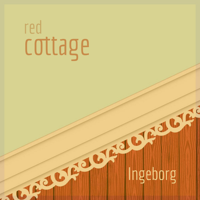 Red Cottage By Ingeborg Lyrics