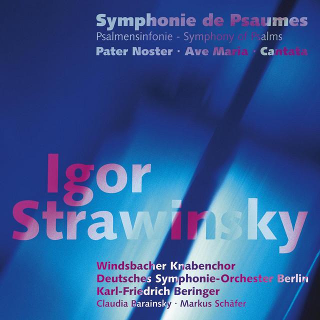 Stravinsky: Symphony of Psalms