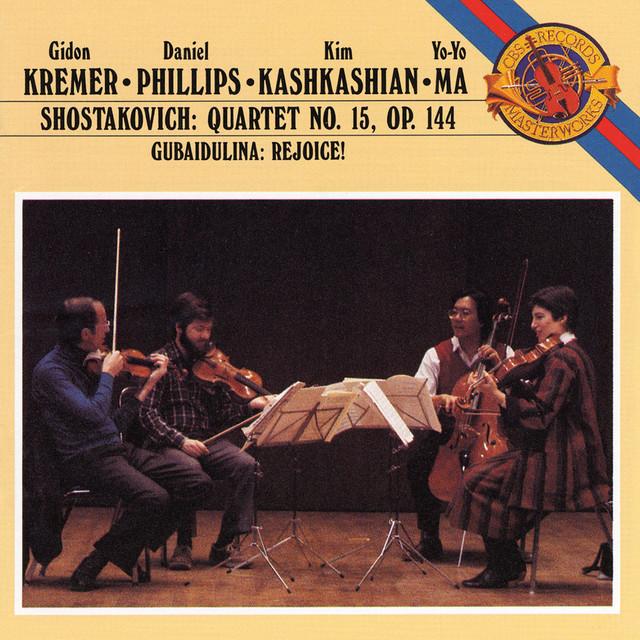 Shostakovich: Quartet No.15; Gubaidulina: Rejoice (Remastered)