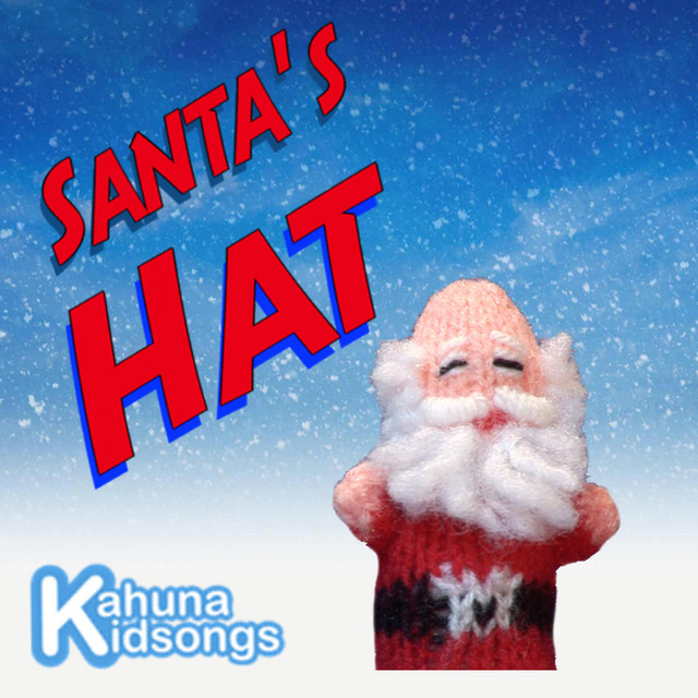 Santa's Hat by Kahuna Kidsongs