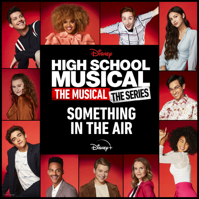 """Something in the Air - From """"High School Musical: The Musical: The Holiday Special""""/Soundtrack Version - song by Cast of High School Musical: The Musical: The Series   Spotify"""