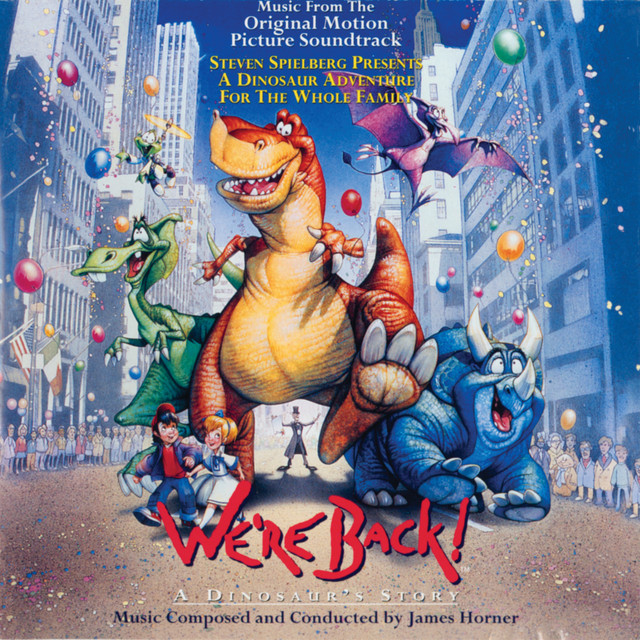 We're Back! A Dinosaur's Story - Official Soundtrack