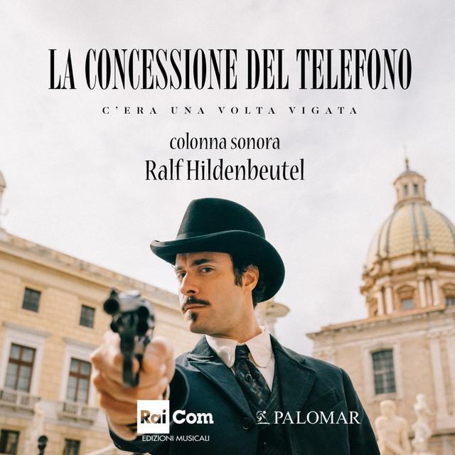 La concessione del telefono - C'era una volta Vigata (Colonna sonora originale dell film TV)