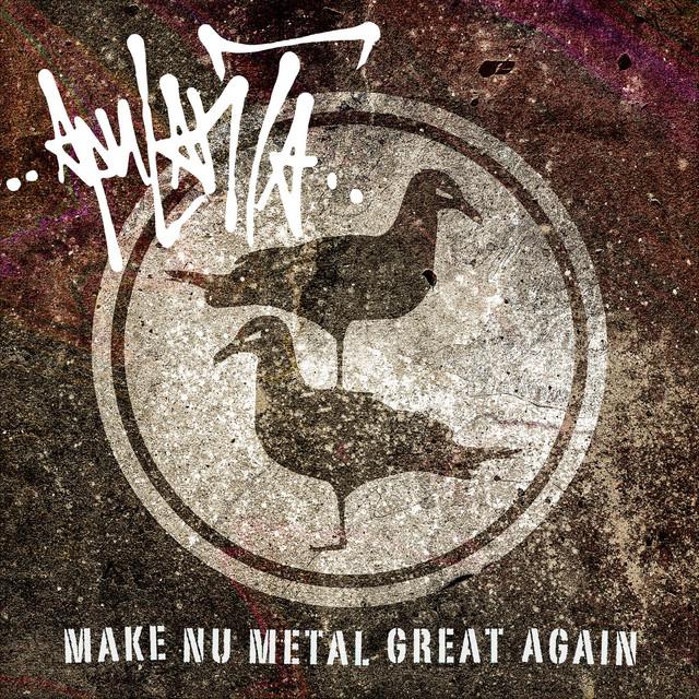 Make Nu Metal Great Again