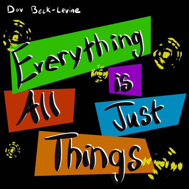 Everything is All Just Things