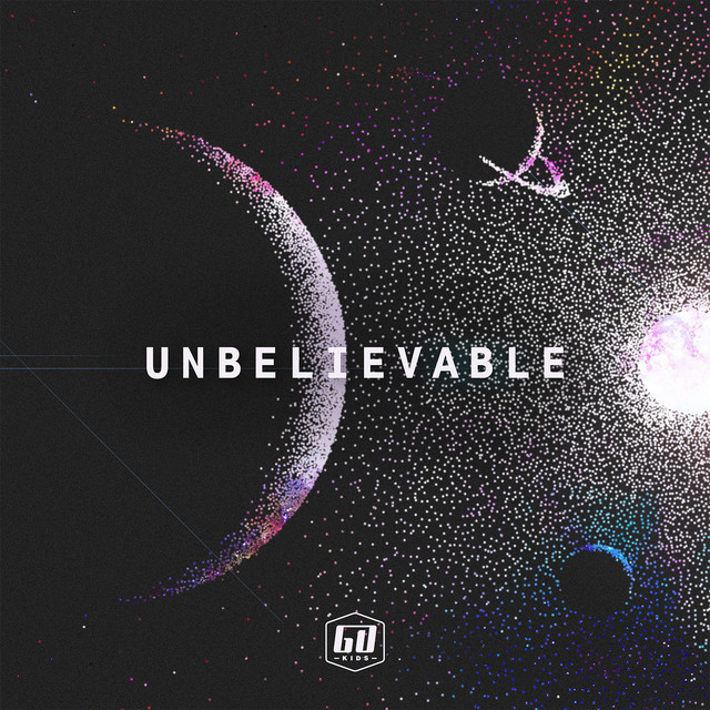 Unbelievable by GO Kids Music