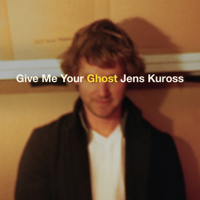 Give Me Your Ghost