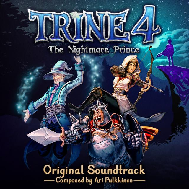 Trine 4: The Nightmare Prince (Original Soundtrack)