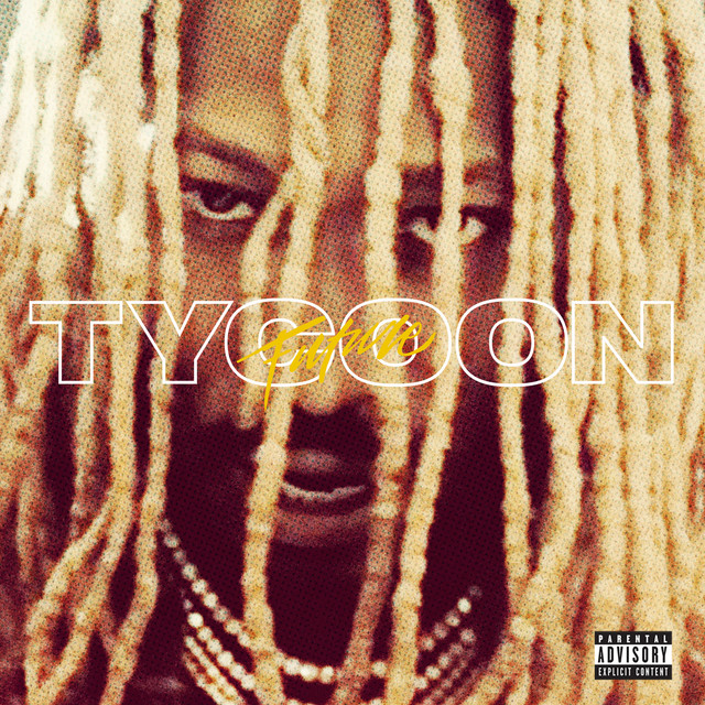 Future - Tycoon cover