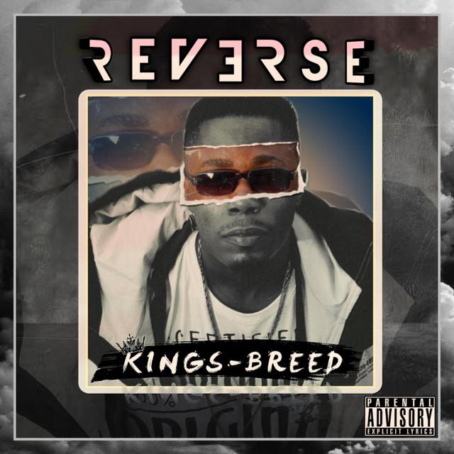 Kingsbreed - Reverse [Explicit]