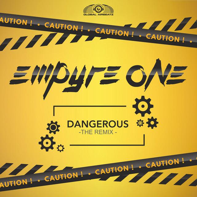 Empyre One - Dangerous (feat. Cherry Inc. & Black Noize)