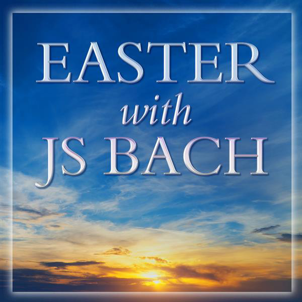 Easter with JS Bach