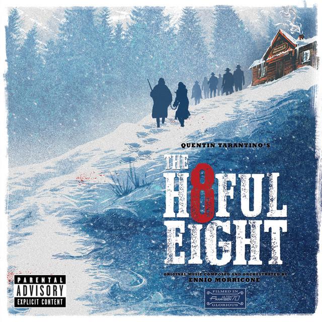 Quentin Tarantino's The Hateful Eight (Original Motion Picture Soundtrack)
