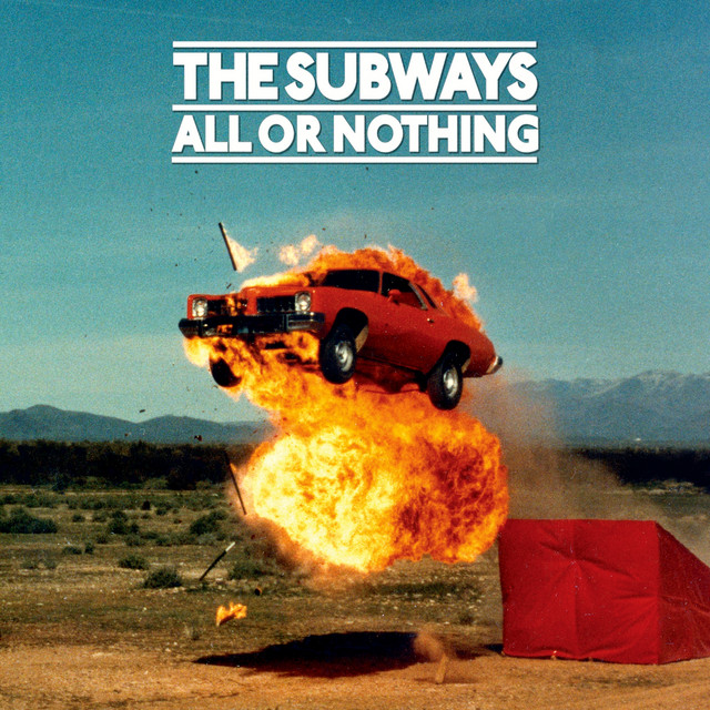The Subways  All or Nothing :Replay