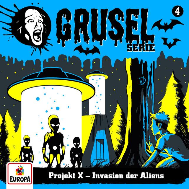 004 - Projekt X - Invasion der Aliens Cover